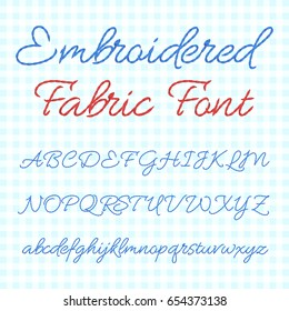 Embroidered fabric font with calligraphic letters. Vector thread alphabet. Stitch abc embroidery, illustration of type abc sewing