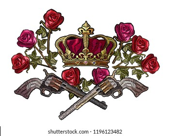 Embroidery crown, crossed guns and roses. Template for clothes, textiles, t-shirt design. Classical embroidery revolvers, golden crown and spring roses. Symbol of romanticism and crime
