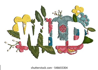 embroidery patch flowers wild text illustration