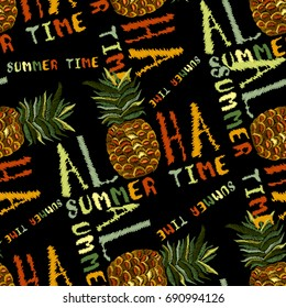 Embroidery pineapple seamless pattern, Aloha summer time slogan seamless background. Tropical paradise embroidery. Fashion t-shirt design, cool pineapple, template for clothes, exotic t-shirt print