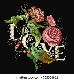 Embroidery wild rose. Slogan Love. Classical embroidery blossoming rose buds on black background, template fashionable clothes, t-shirt design, beautiful flowers vector