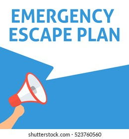 EMERGENCY ESCAPE PLAN Announcement. Hand Holding Megaphone With Speech Bubble. Flat Illustration