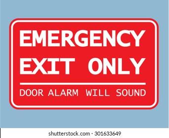 Emergency Exit Only Door Alarm Will Sound Sign Vector