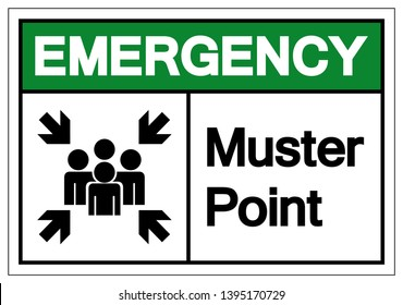 Emergency Muster Point Symbol Sign, Vector Illustration, Isolated On White Background Label .EPS10