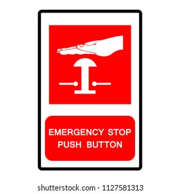 Emergency Stop Push Button Symbol Sign,Vector Illustration, Isolate On White Background Icon. EPS10
