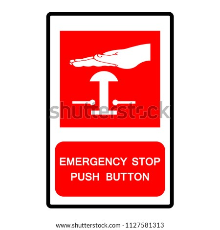 Emergency Stop Push Button Symbol Sign Vector Stock Vector Royalty