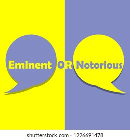 Eminent or Notorious on word on education, inspiration and business motivation concepts. Vector illustration. EPS 10