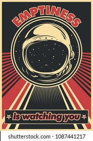 Emptiness is watching you. Vector Space Propaganda Poster Obey Style