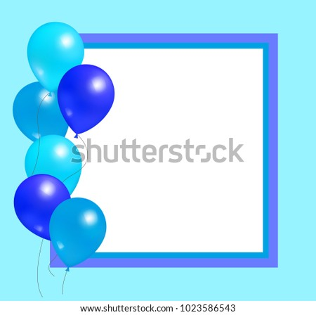 Empty Frame With Balloons Party Birthdays And Anniversaries Decorations Rubber Balloon Of Blue Color Inflatable