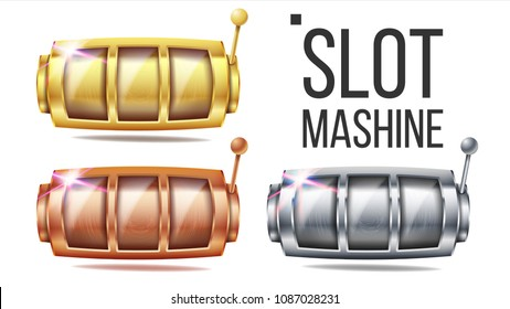 Empty Slot Machine Set Vector. Golden, Silver, Bronze. Spin Machine Template. Fortune Jackpot Casino Illustration