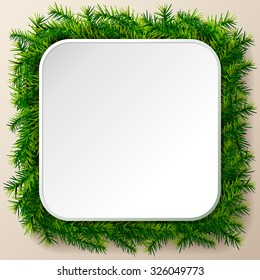 Empty square frame of christmas tree twigs. Christmas template with pine branches. Qualitative vector layout for christmas, new year's day, winter holiday, new year's eve, silvester, etc