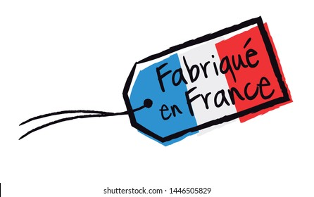 Fabriqué en France : Made in France (in french language) label isolated on white background
