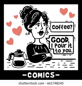 Enamored woman offers coffee black and white comics