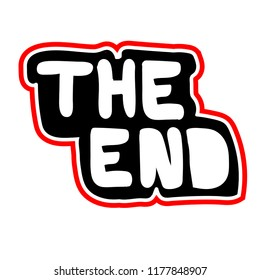 The end. Print for textile, fabric, massage, poster, banner, poster, web, clothes, t-shirt, copybook, stikers, bage.