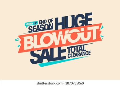 End of season huge blowout sale, total clearance vector banner template