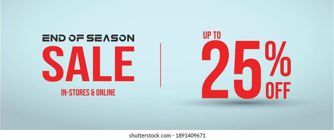End of season sale with 25% off cover banner for website and social media in cyan background. 25% off sale banner for facebook and instagram post. 25% sale announcement web page  template.