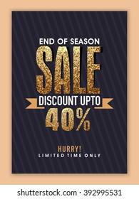 End of Season Sale Banner, Sale Poster, Sale Flyer, Sale Vector. Discount Upto 40%, Vector illustration.