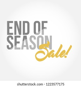 End of season sale, stylish typography copy message isolated over a white background