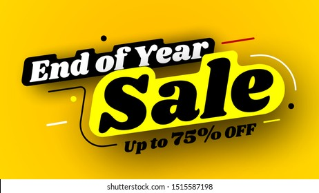 End of year sale banner, up to 75% off. Vector illustration.