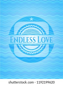 Endless Love water wave concept badge.
