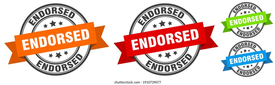 endorsed stamp. endorsed round band sign set. Label