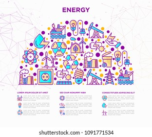 Energy concept in half circle with thin line icons: factory, oil platform, hydropower, wind energy, power socket, radioactivity,  solar energy, recycling, nuclear energy. Modern vector illustration.