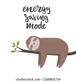 Energy saving mode lettering words and lazy sloth character sleeping on a branch