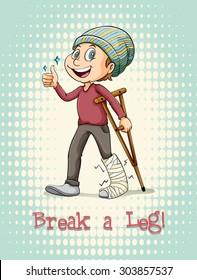English idiom break a leg illustration