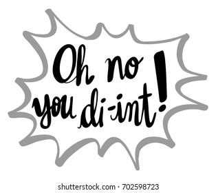 English phrase for oh no you diint illustration