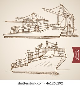 Engraving vintage hand drawn vector Ship deliver and unload cargo container collection. Pencil Sketch water delivery transport illustration.