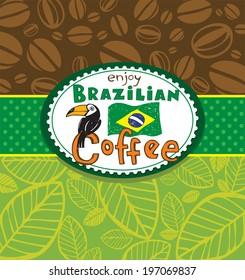 Enjoy Brazilian coffee, vector background
