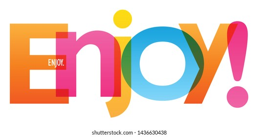 ENJOY! colorful vector concept word typography