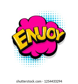 Enjoy comic text collection sound effects pop art style. Set vector speech bubble with word and short phrase cartoon expression illustration. Comics book colored background template.