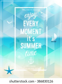 Enjoy every moment poster with beach background. Vector illustration.