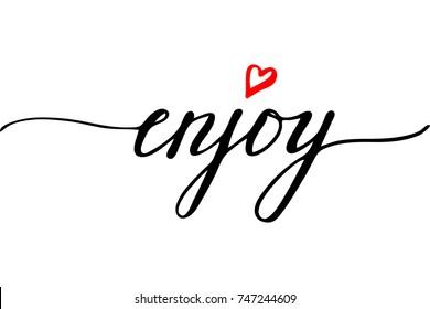 Enjoy handwritten text vector