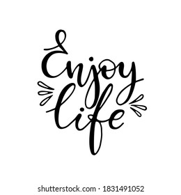 Enjoy life. Vector simple hand written lettering with decorative elements.  - Shutterstock ID 1831491052