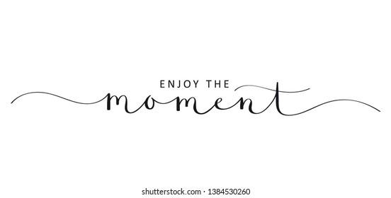 ENJOY THE MOMENT brush calligraphy banner - Shutterstock ID 1384530260