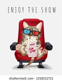 enjoy the show slogan with cat eating popcorn on theater seat illusration