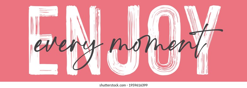 enjoy slogan print. text print for t-shirt, sticker, apparel, wallpaper, background and all uses - Shutterstock ID 1959616399