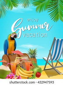 Enjoy summer vacation vector illustration.  Sea, blue sky, beach, cocktails, pineapple, banana,  fruits, umbrella.  tropical background with lettering.