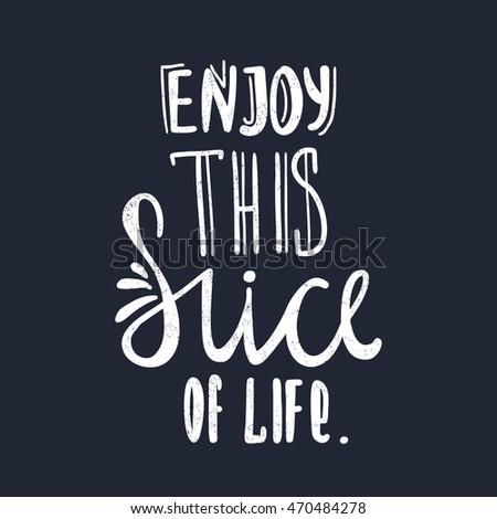 Enjoy This Slice Life Modern Stylish Stock Vector Royalty Free