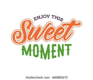 enjoy this sweet moment words sentence typography typographic writing script image vector icon symbol set