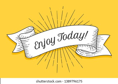 Enjoy Today. Vintage trendy ribbon with text Enjoy Today and linear drawing of sunburst radial sun rays. Colorful banner with ribbon, hand-drawn element for design, banner, poster. Vector Illustration