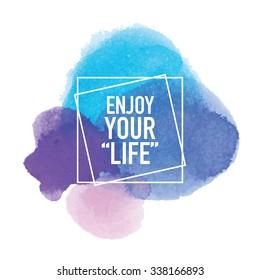 Enjoy Your Life / Inspirational typographic poster print design
