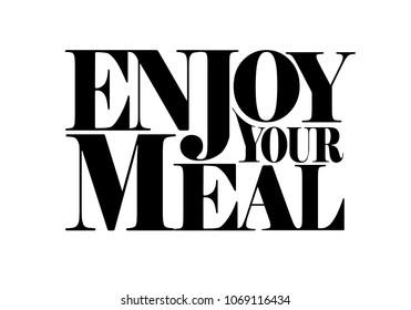 Enjoy your meal decorative quote design