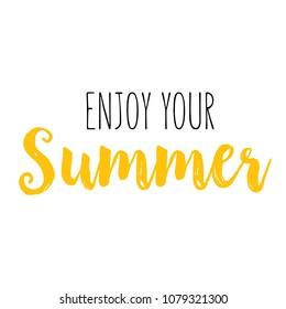 enjoy your summer images stock photos vectors shutterstock
