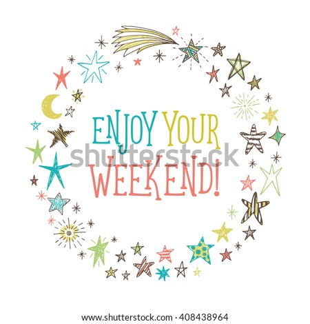 Enjoy Your Weekend Vector Greeting Card Stock Vector Royalty Free