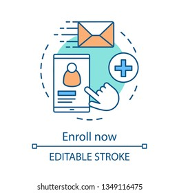 Enroll now concept icon. Online student enrollment. User account creation. Sign up, login, authorization. Profile page. Idea thin line illustration. Vector isolated outline drawing. Editable stroke