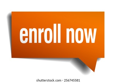 enroll now orange speech bubble isolated on white. enroll now sticker. enroll now peeler. enroll now sign. enroll now speech bubble. enroll now orange sign.enroll now.
