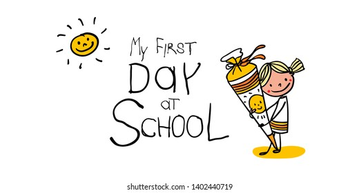 Enrolment - First Day of school - First graders with school cones are excited - colorful- hand drawn- Text: My First Day at School